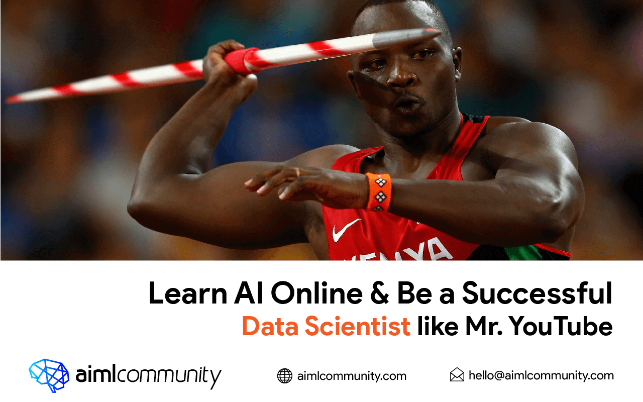 Learn AI Online & Be a Successful Data Scientist like Mr. YouTube
