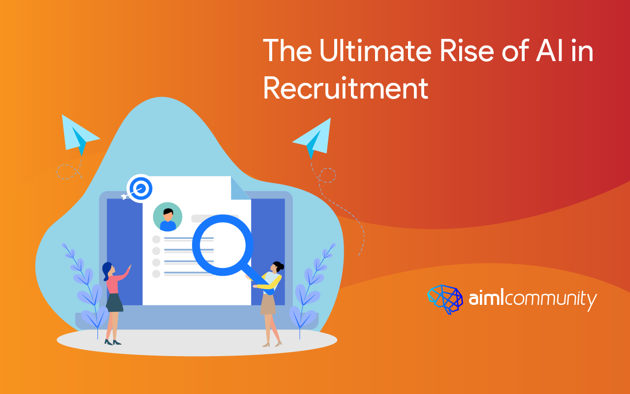 The Ultimate Rise of AI in Recruitment
