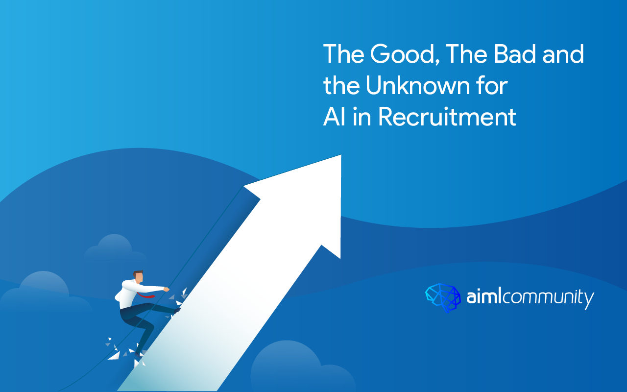 The Good, The Bad and the Unknown for AI in Recruitment