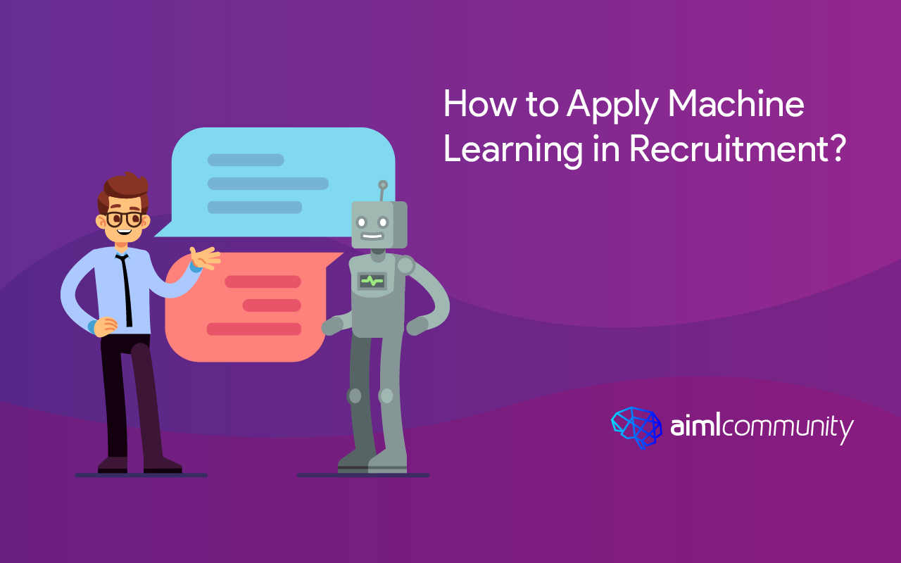 How to Apply Machine Learning in Recruitment?