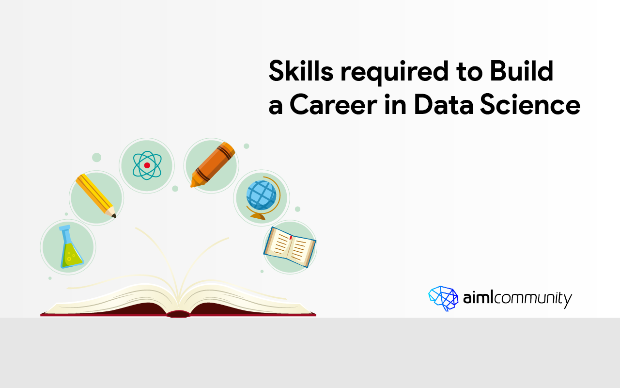 Skills required to Build a Career in Data Science